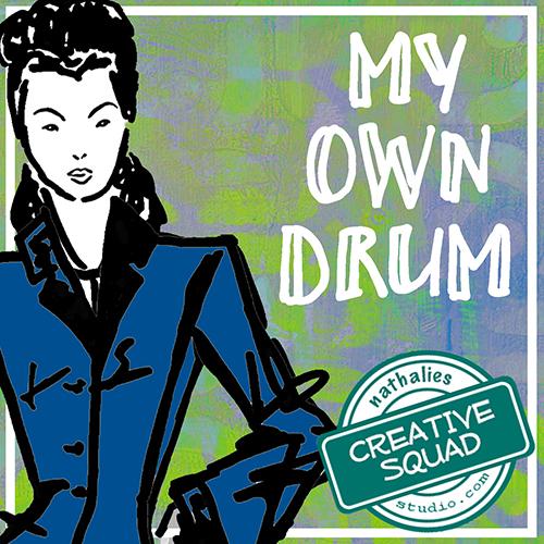 CS June My Own Drum