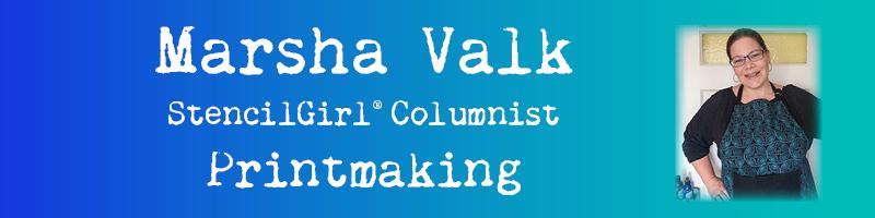 stencilgirl-columnist-marsha-valk-printmaking-with-stencils-banner