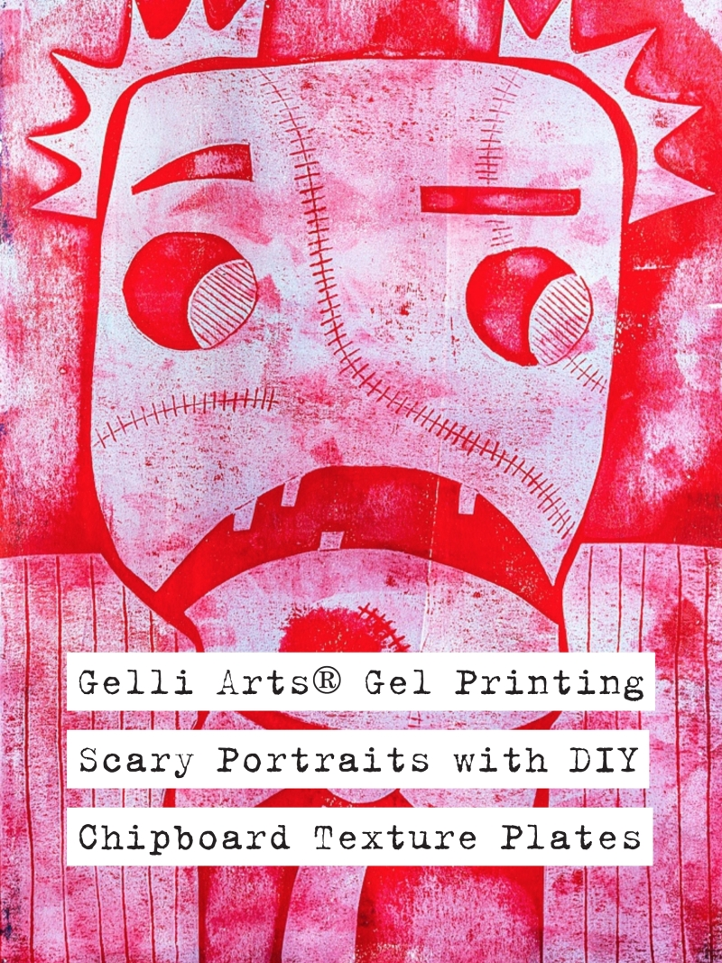 Marsha Valk | Gelli Arts® Scary Portraits: how to create DIY chipboard texture plates