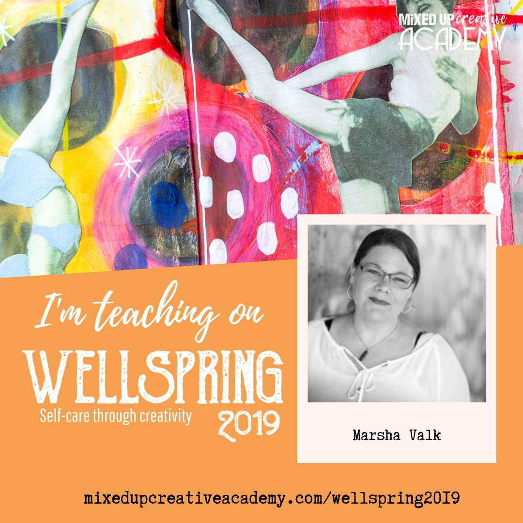 I'm teaching Wellspring 2019 - MixedUpCreativeAcademy.com