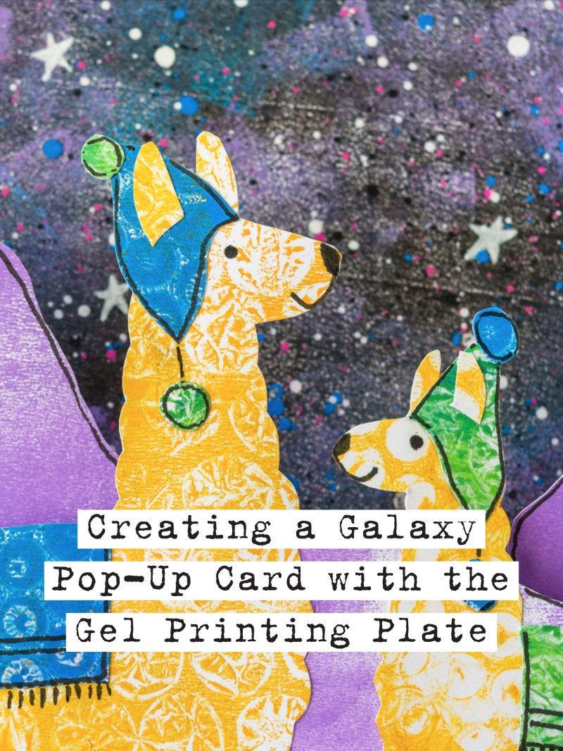Marsha Valk | Gelli Arts®: Creating a Galaxy Pop-Up Card with the Gel Animal Printing Kit