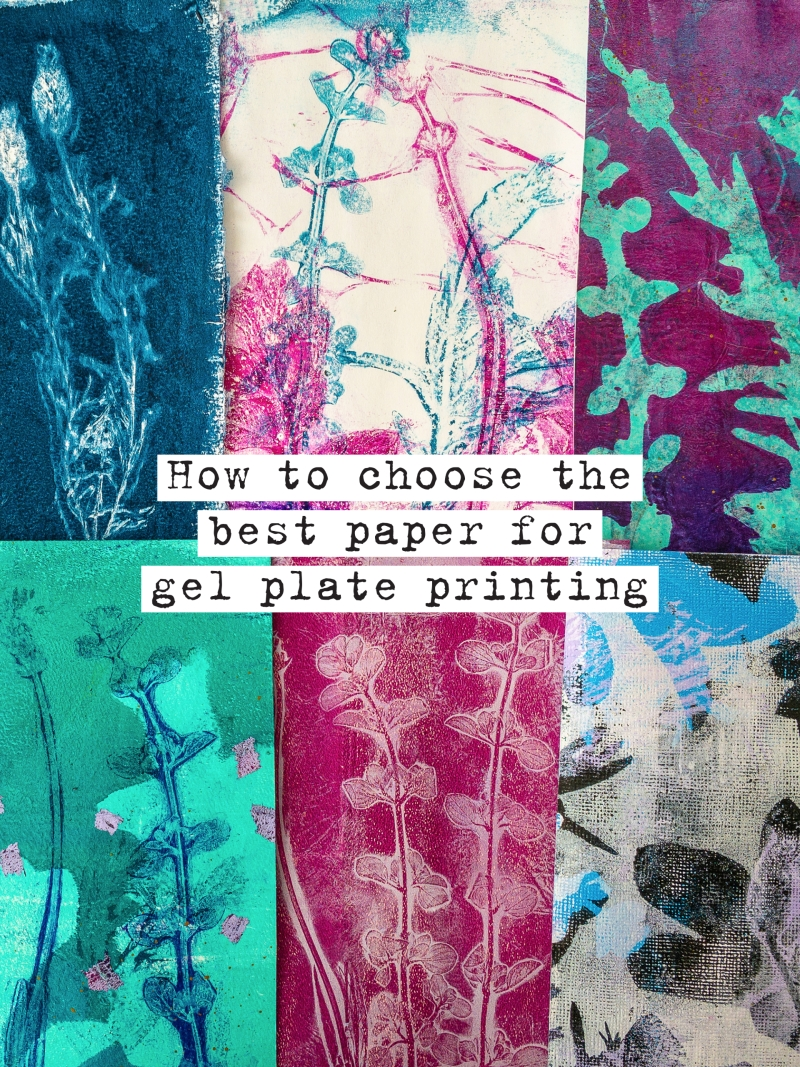 How To Choose The Best Paper For Gelli Arts® Gel Plate Printing by Marsha Valk