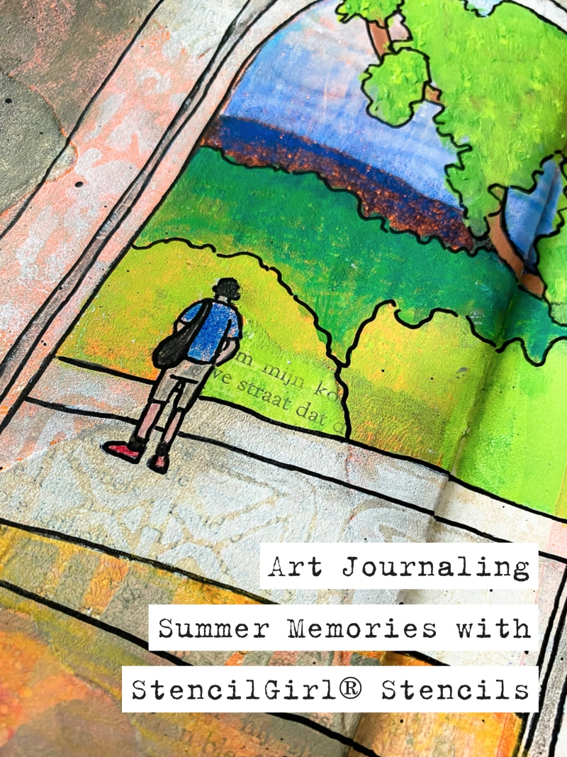 Marsha Valk | Art Journaling Summer Memories with StencilGirl® Stencils