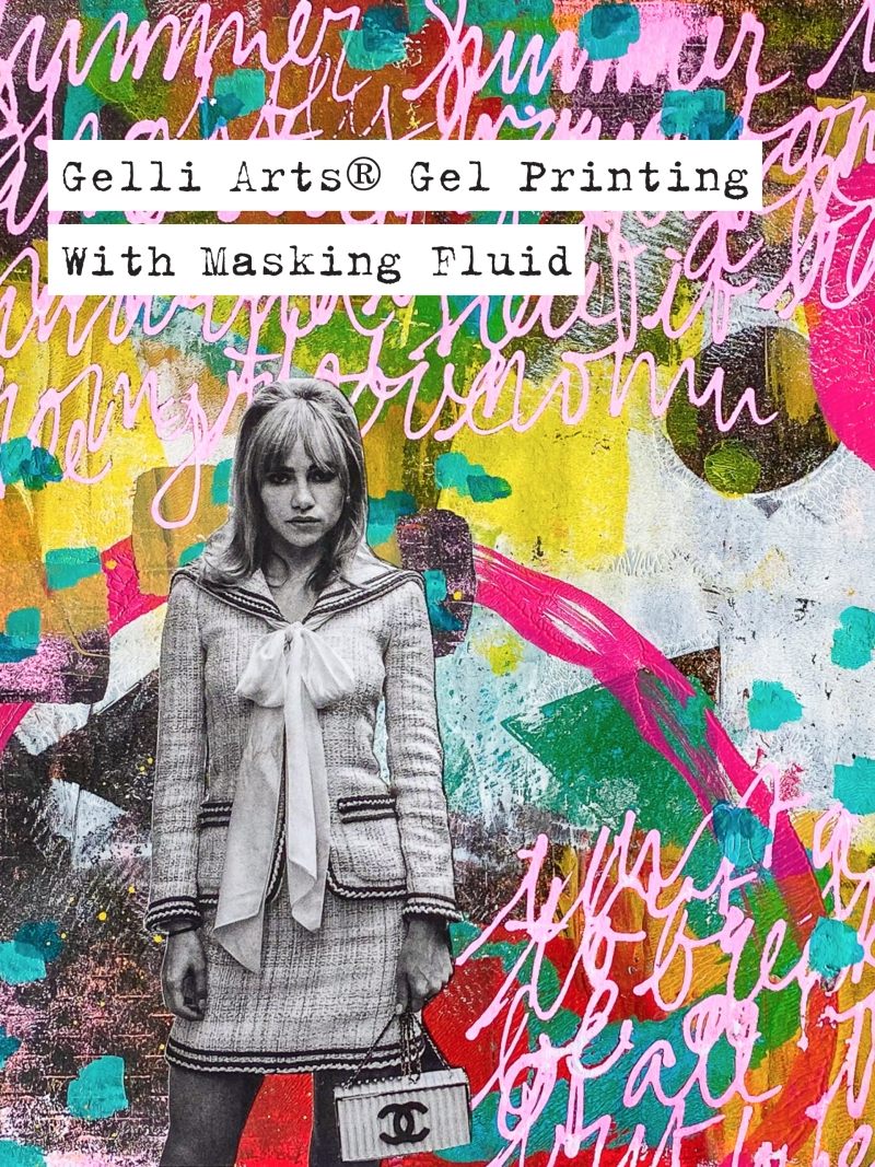 Marsha Valk | Gelli Arts® Gel Printing With Masking Fluid