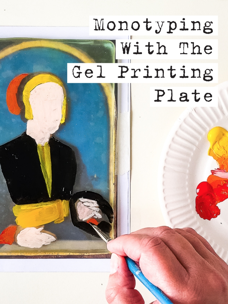 Monotyping With The Gelli Arts® Printing Plate by Marsha Valk