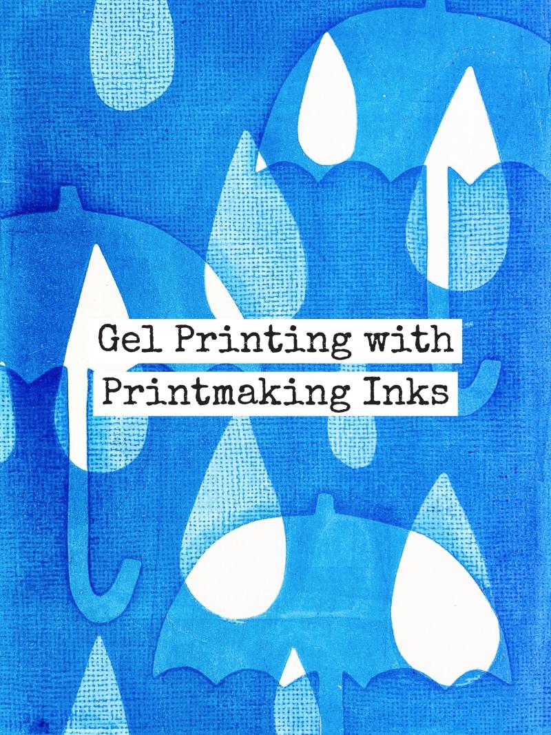 Marsha Valk | Gelli Arts: Gel Printing with Printmaking Inks
