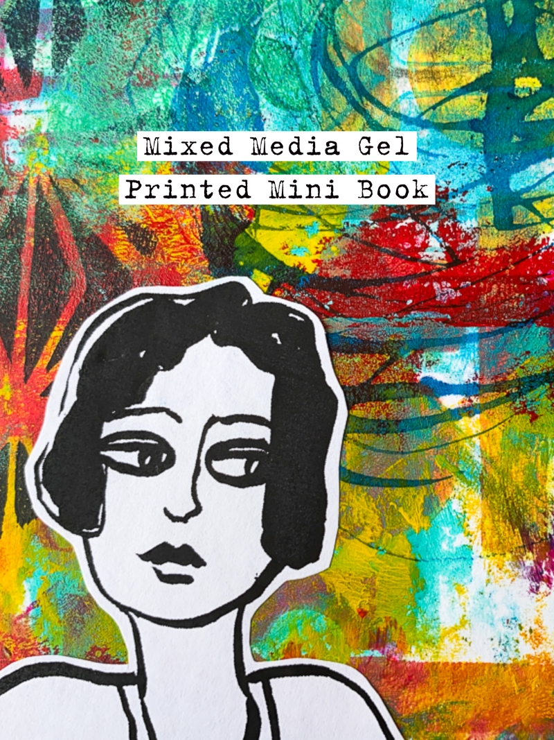 Marsha Valk | StencilGirl Mixed Media Gel Printed Mini Book