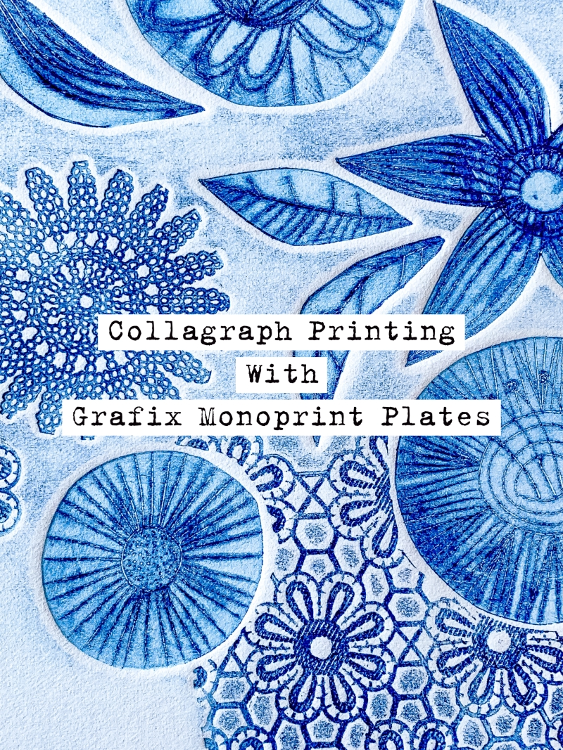 Collagraph Printing With Grafix Monoprint Plates by Marsha Valk